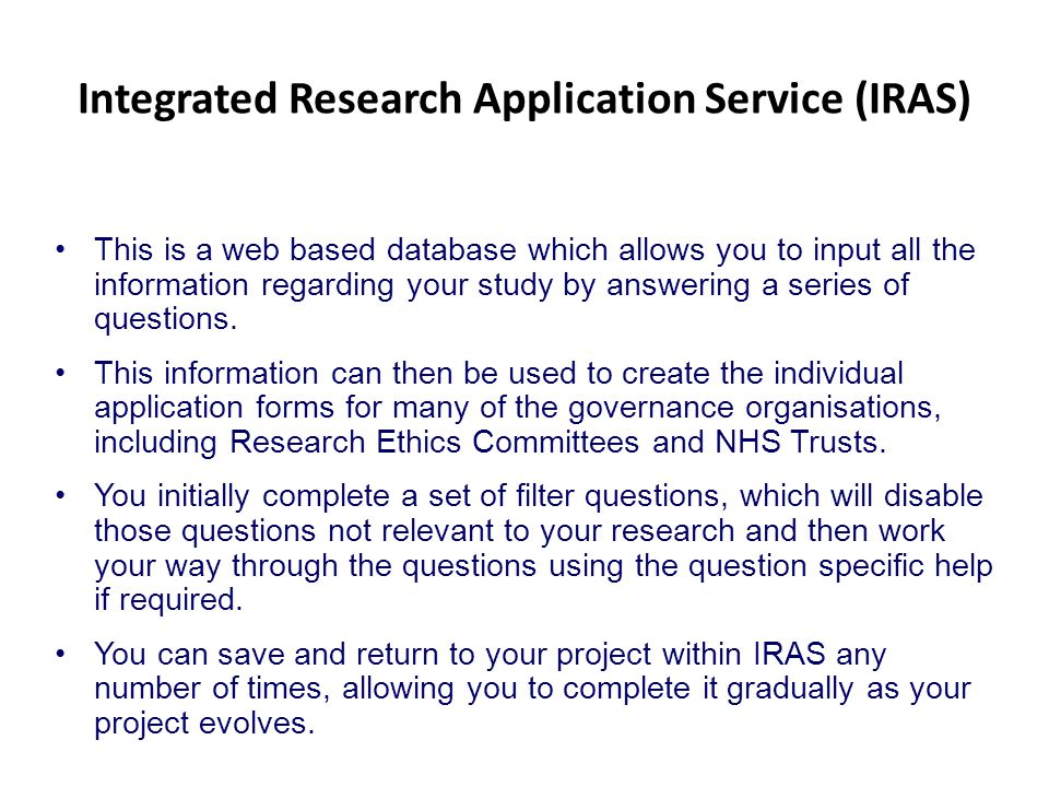 Integrated Research Application Service (IRAS)