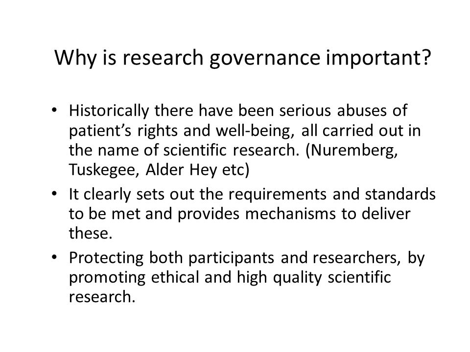 Why is research governance important