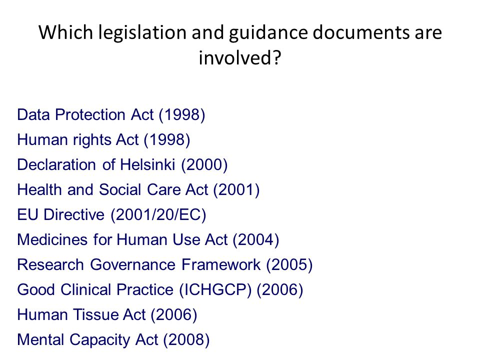 Which legislation and guidance documents are involved