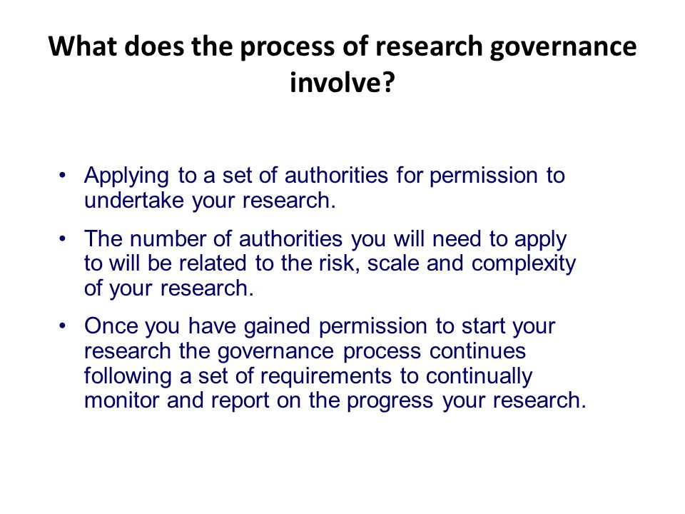 What does the process of research governance involve