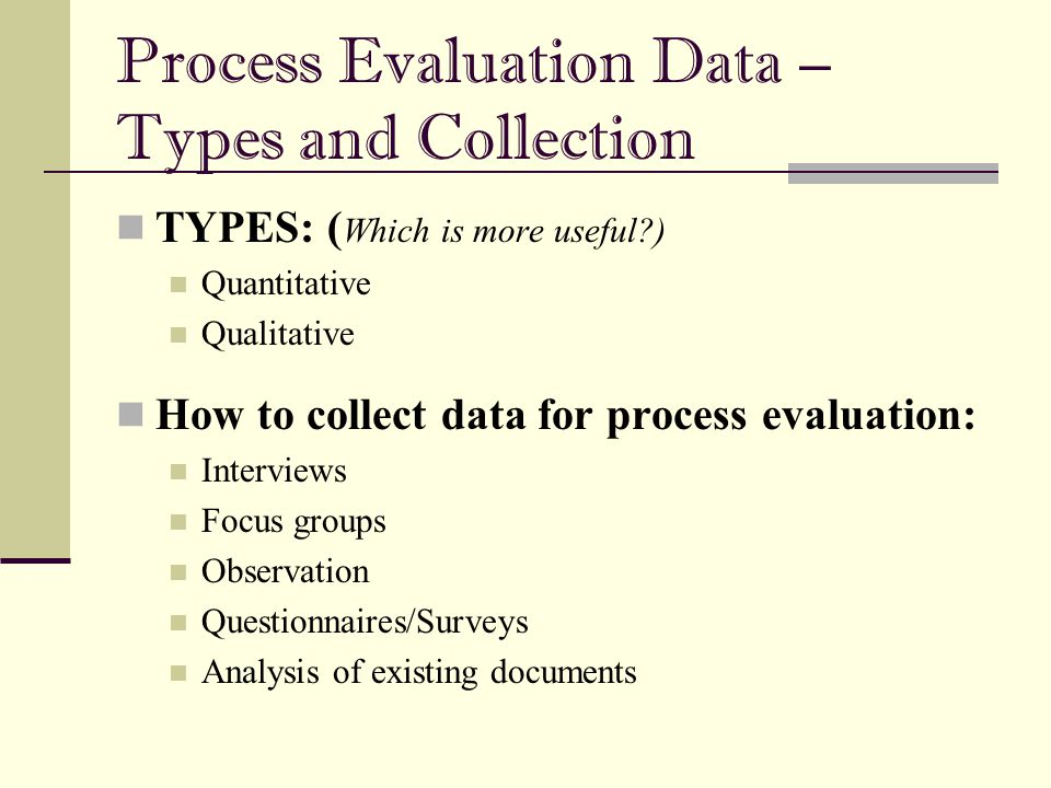 Process Evaluation Data – Types and Collection