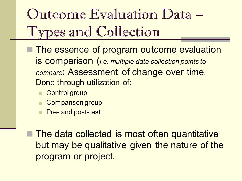 Outcome Evaluation Data – Types and Collection