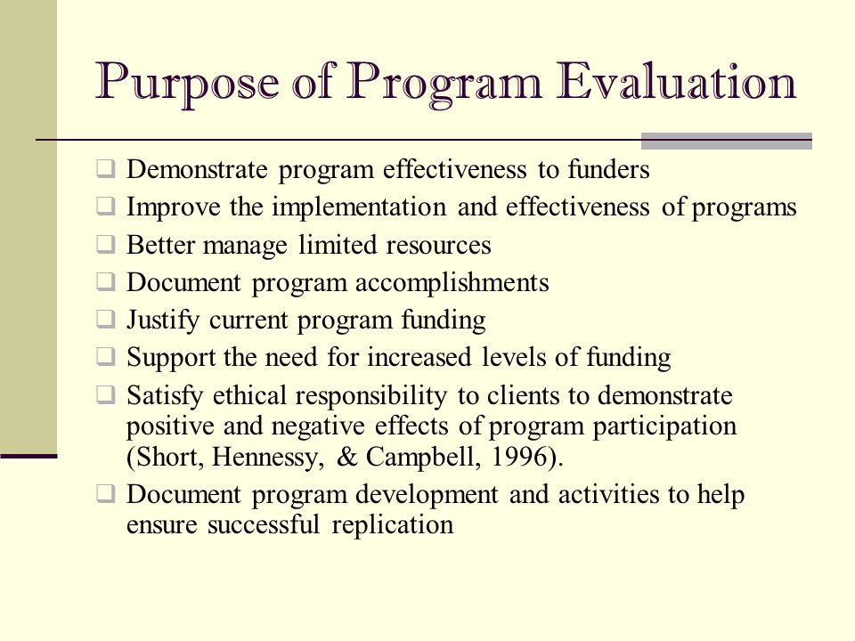 Purpose of Program Evaluation
