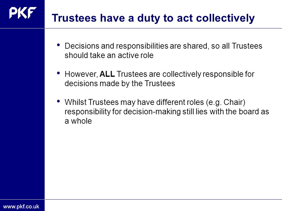 Trustees have a duty to act collectively