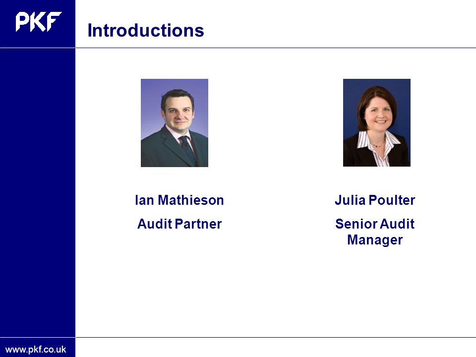 Introductions Ian Mathieson Audit Partner Julia Poulter