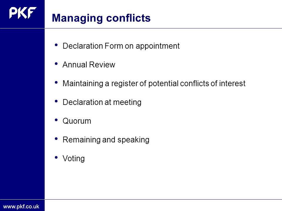 Managing conflicts Declaration Form on appointment Annual Review