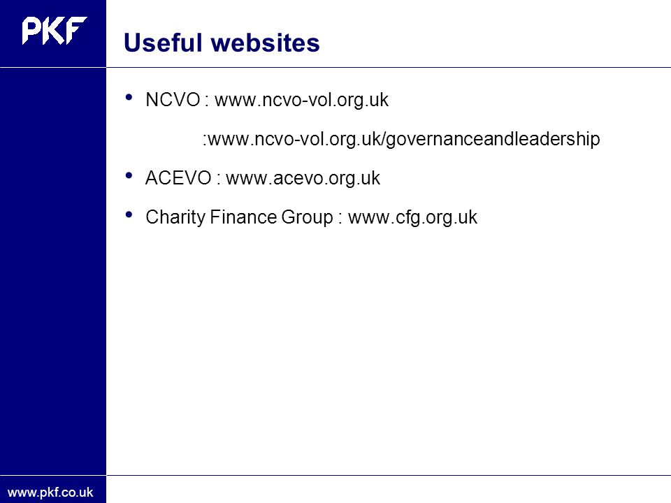 Useful websites NCVO : www.ncvo-vol.org.uk