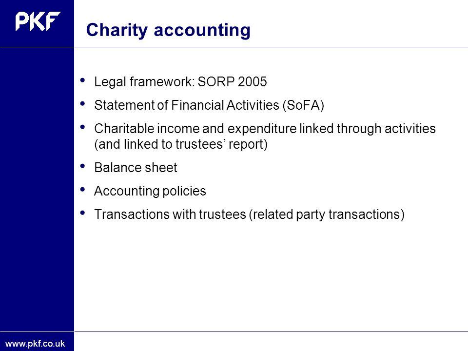 Charity accounting Legal framework: SORP 2005