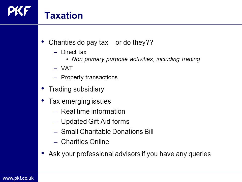 Taxation Charities do pay tax – or do they Trading subsidiary