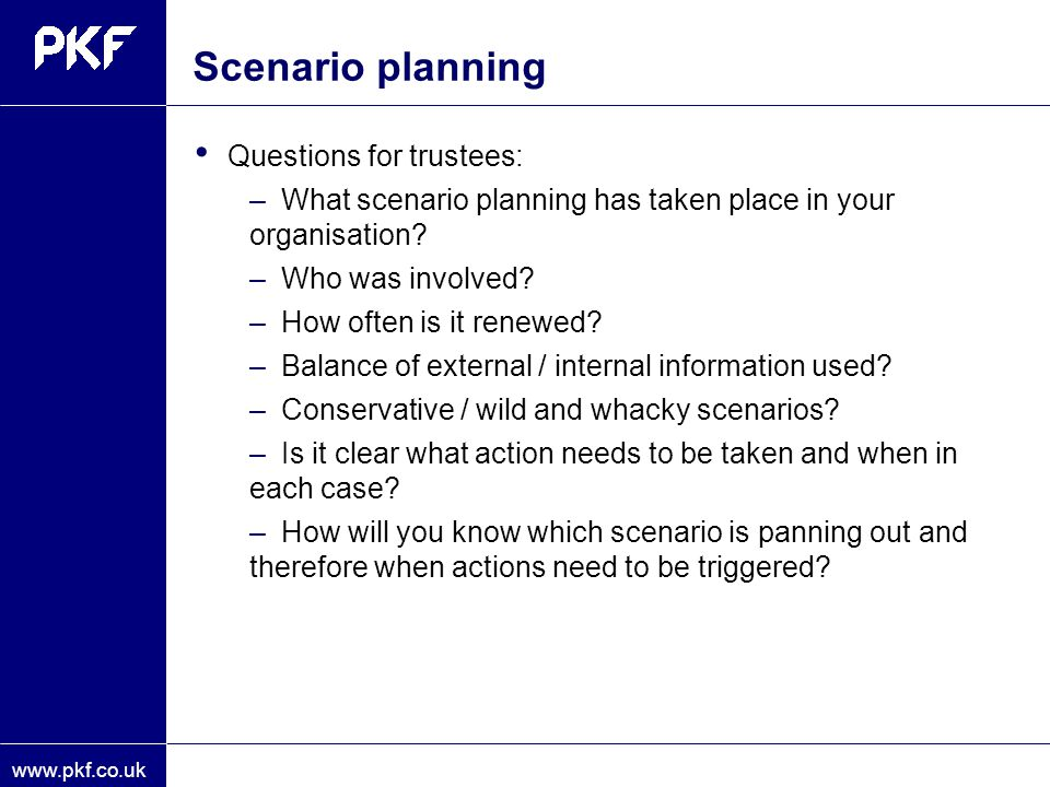 Scenario planning Questions for trustees: