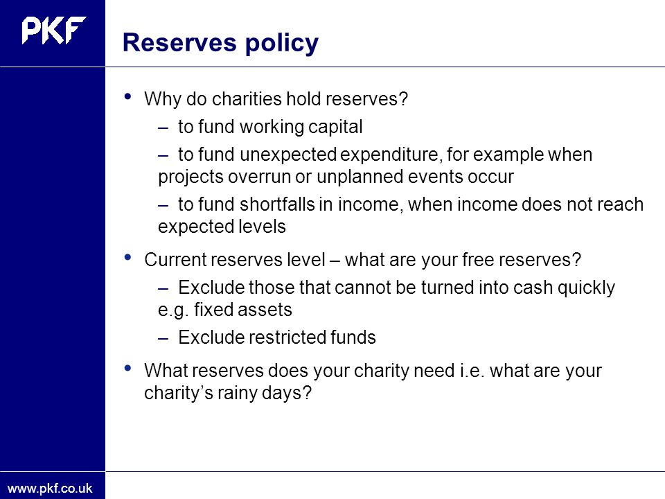 Reserves policy Why do charities hold reserves