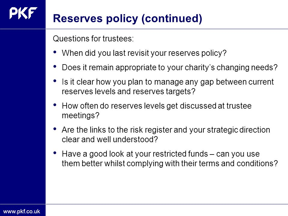 Reserves policy (continued)