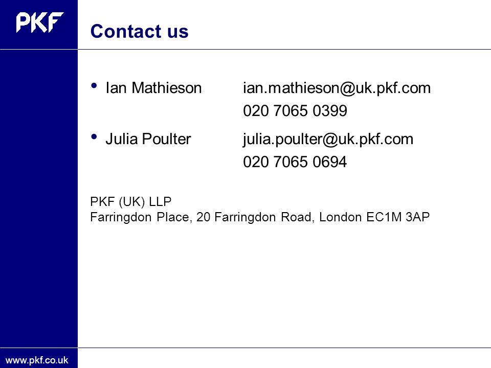 Contact us Ian Mathieson ian.mathieson@uk.pkf.com 020 7065 0399
