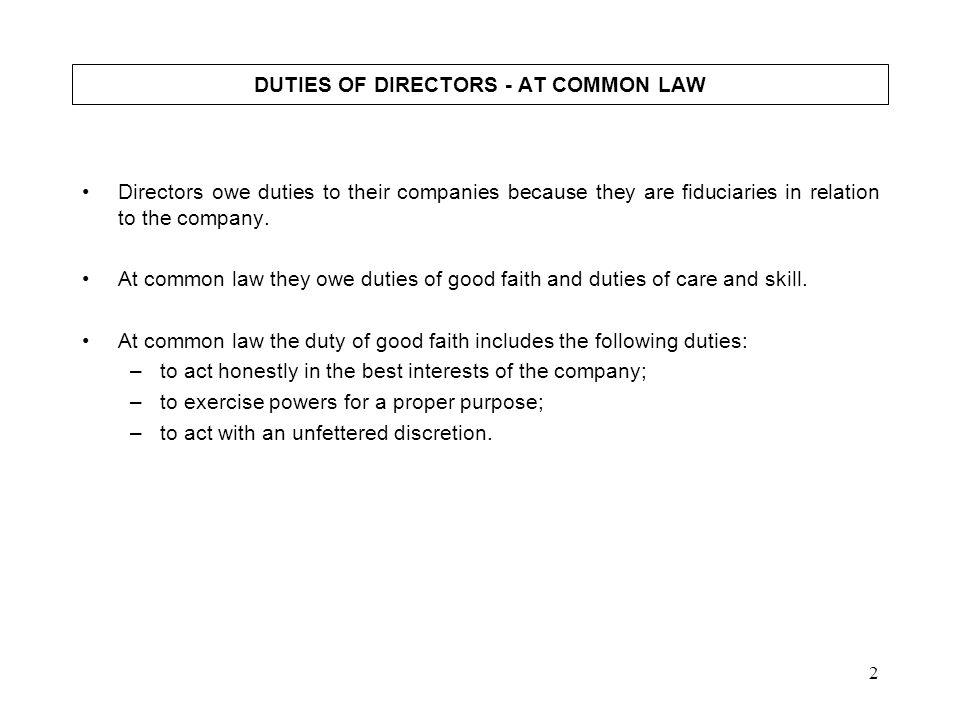 DUTIES OF DIRECTORS - AT COMMON LAW