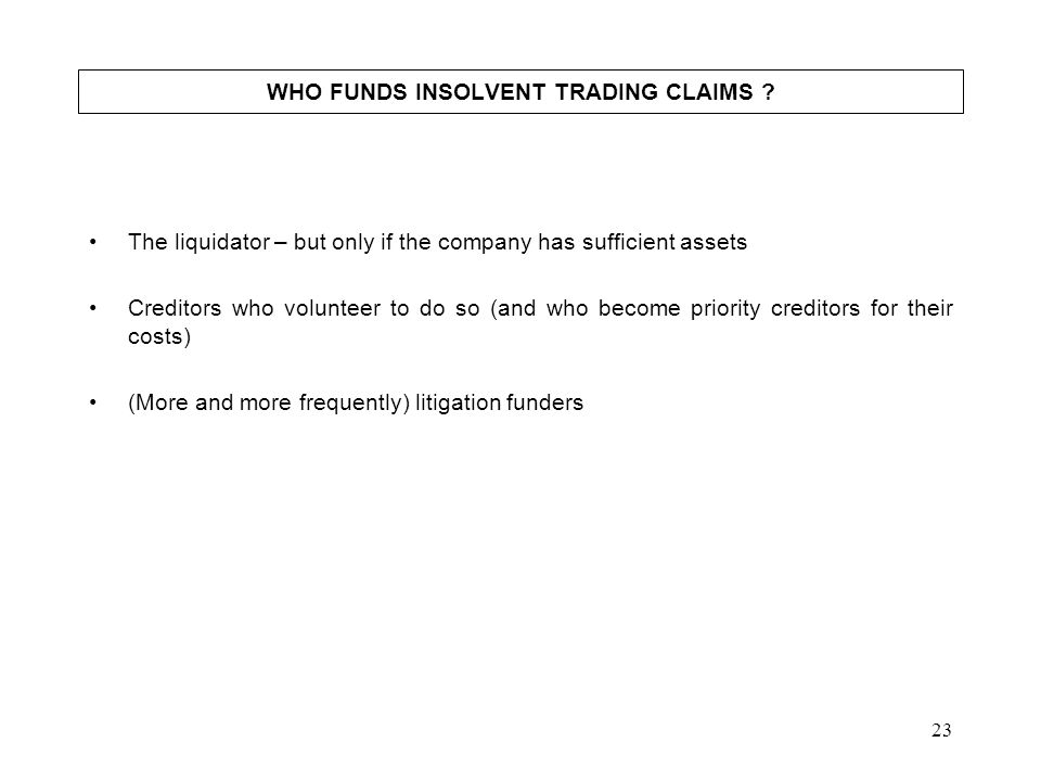 WHO FUNDS INSOLVENT TRADING CLAIMS