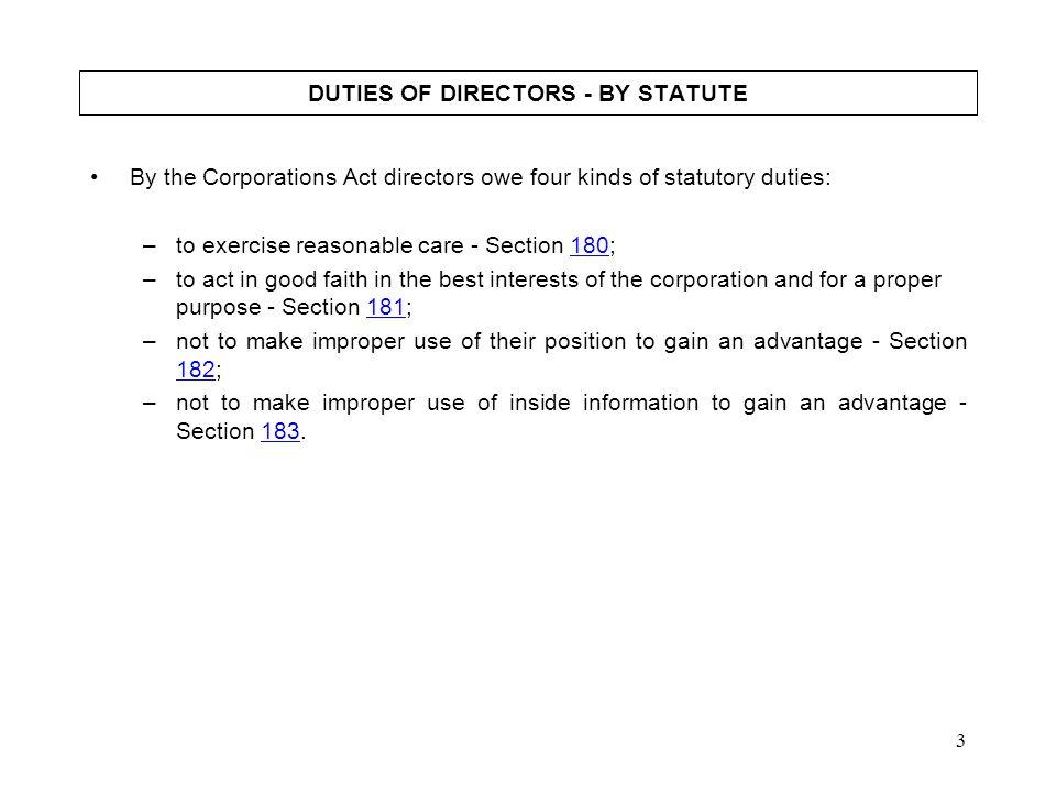 DUTIES OF DIRECTORS - BY STATUTE