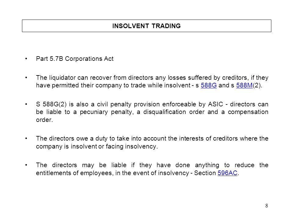 INSOLVENT TRADING Part 5.7B Corporations Act.