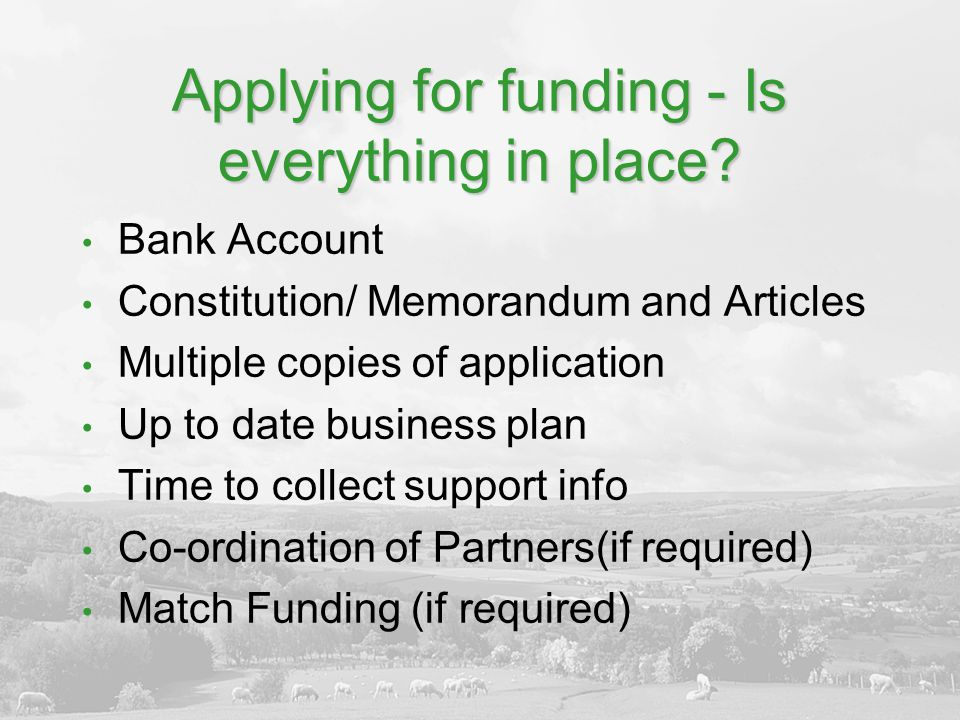 Applying for funding - Is everything in place