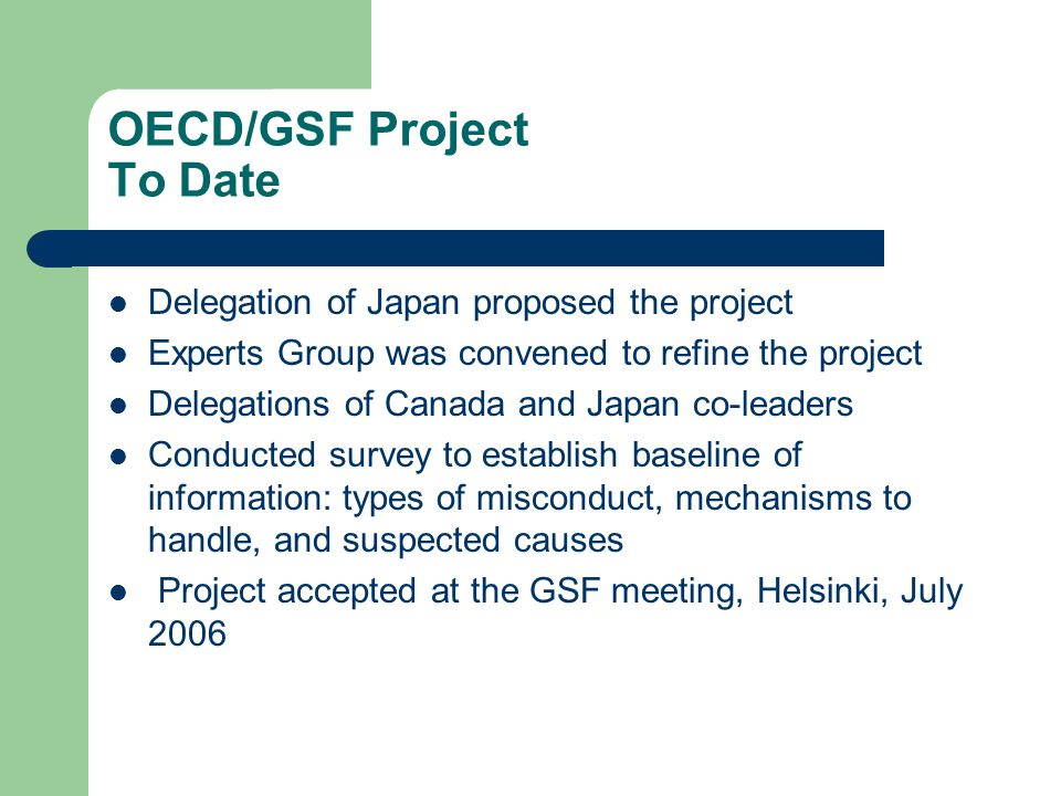 OECD/GSF Project To Date