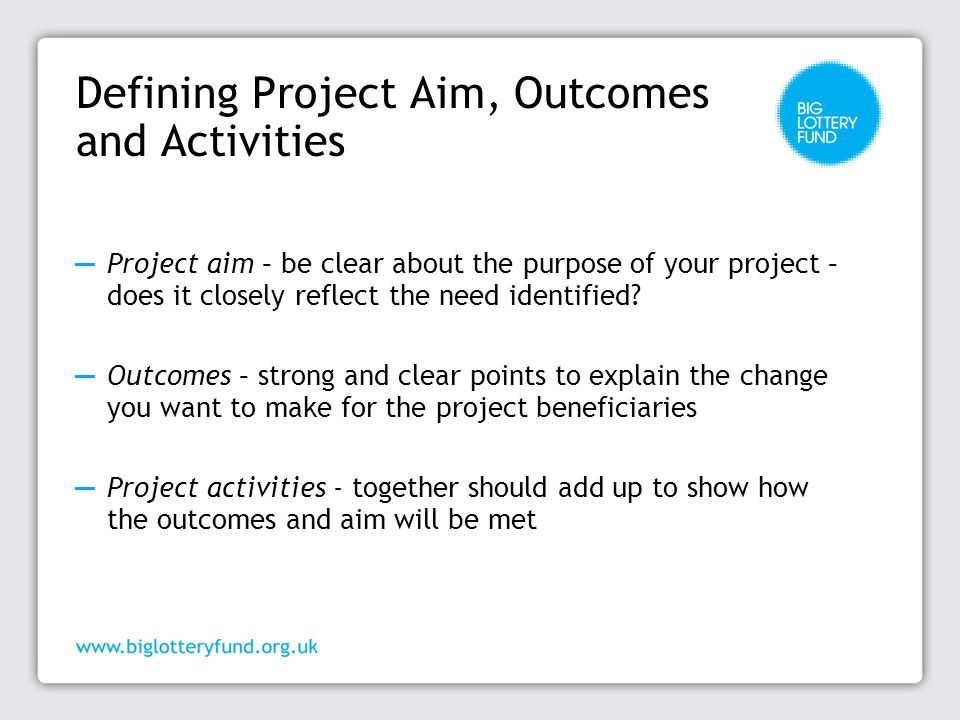 Defining Project Aim, Outcomes and Activities