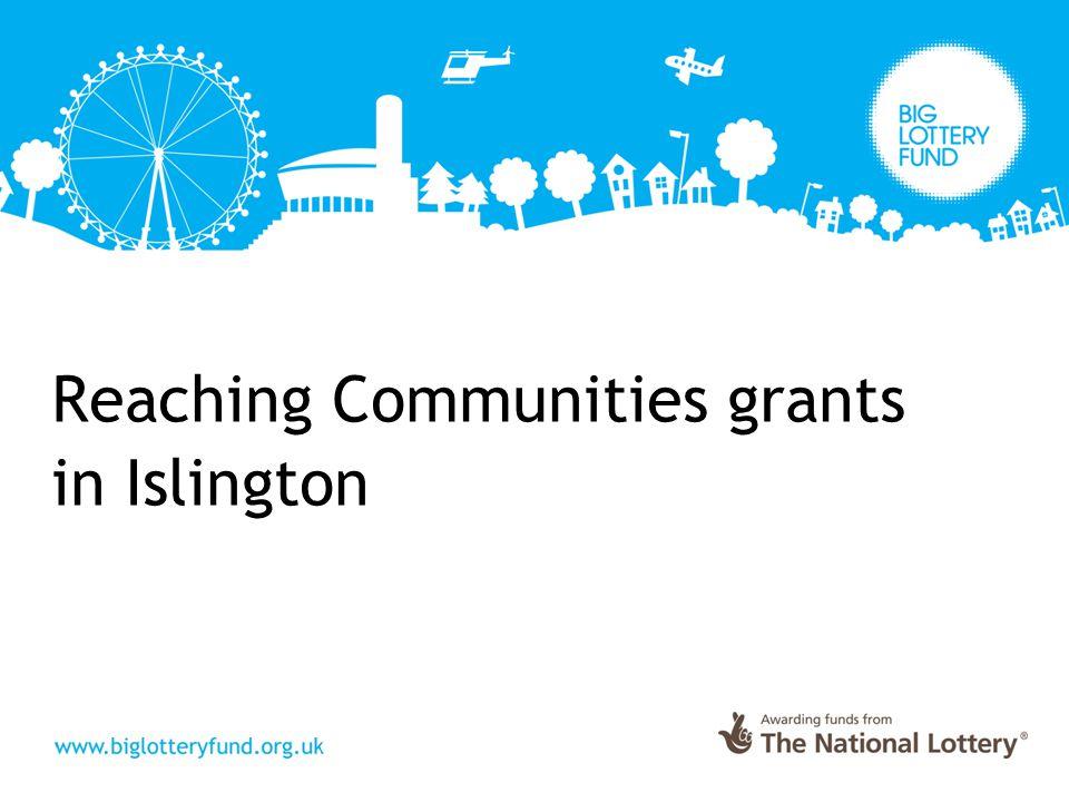 Reaching Communities grants in Islington