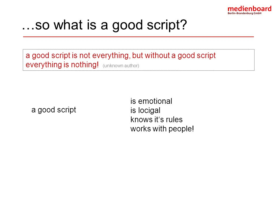 …so what is a good script