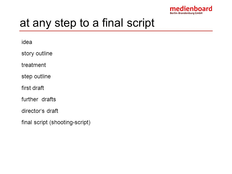 at any step to a final script