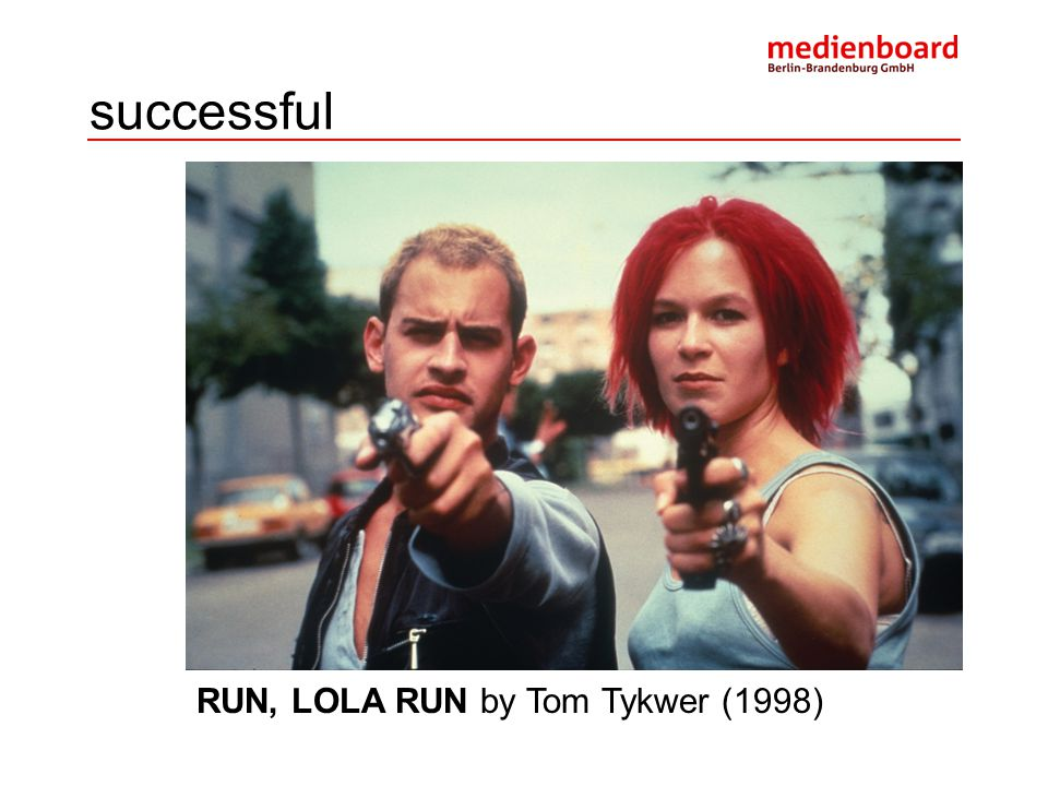 successful RUN, LOLA RUN by Tom Tykwer (1998)