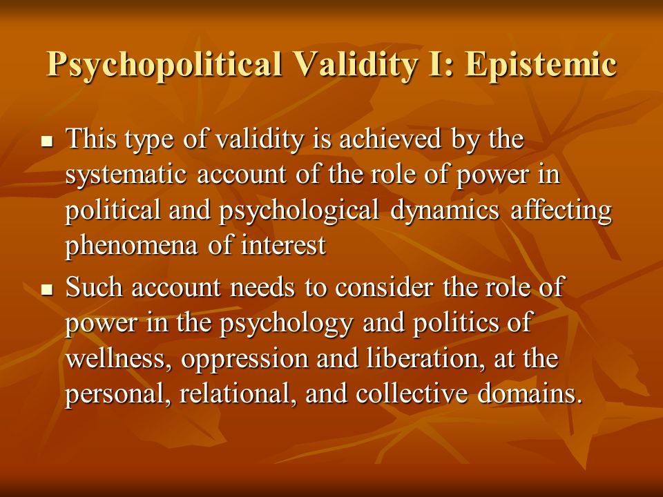 Psychopolitical Validity I: Epistemic