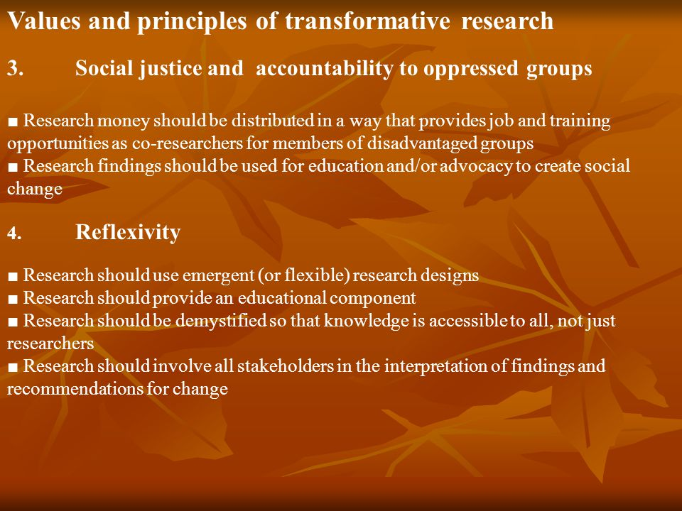 Values and principles of transformative research