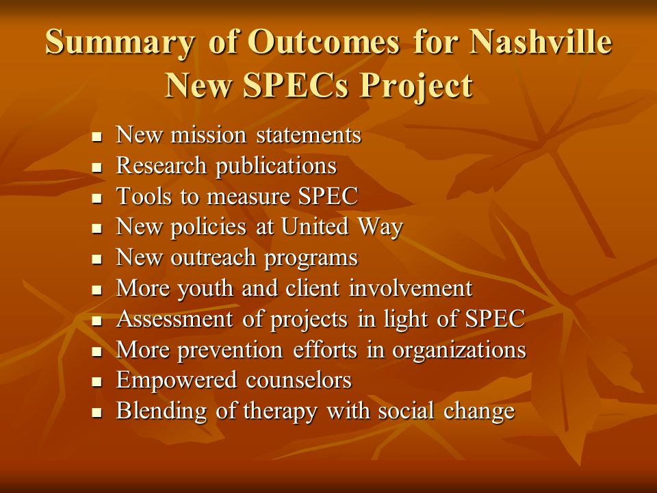 Summary of Outcomes for Nashville New SPECs Project