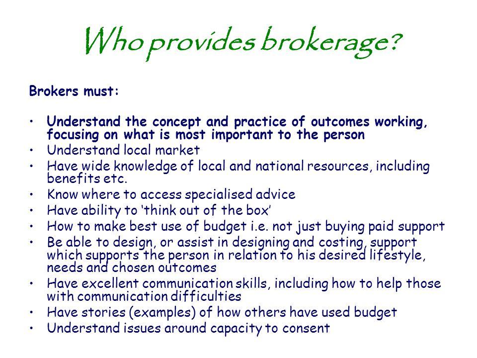 Who provides brokerage