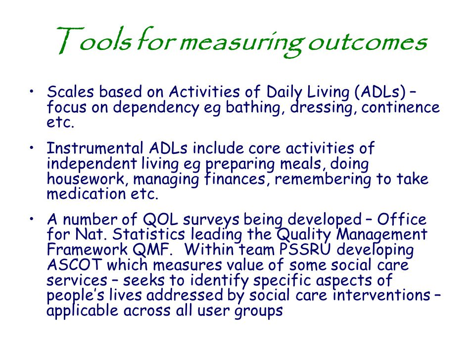 Tools for measuring outcomes