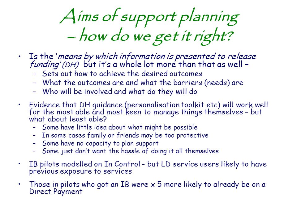 Aims of support planning – how do we get it right
