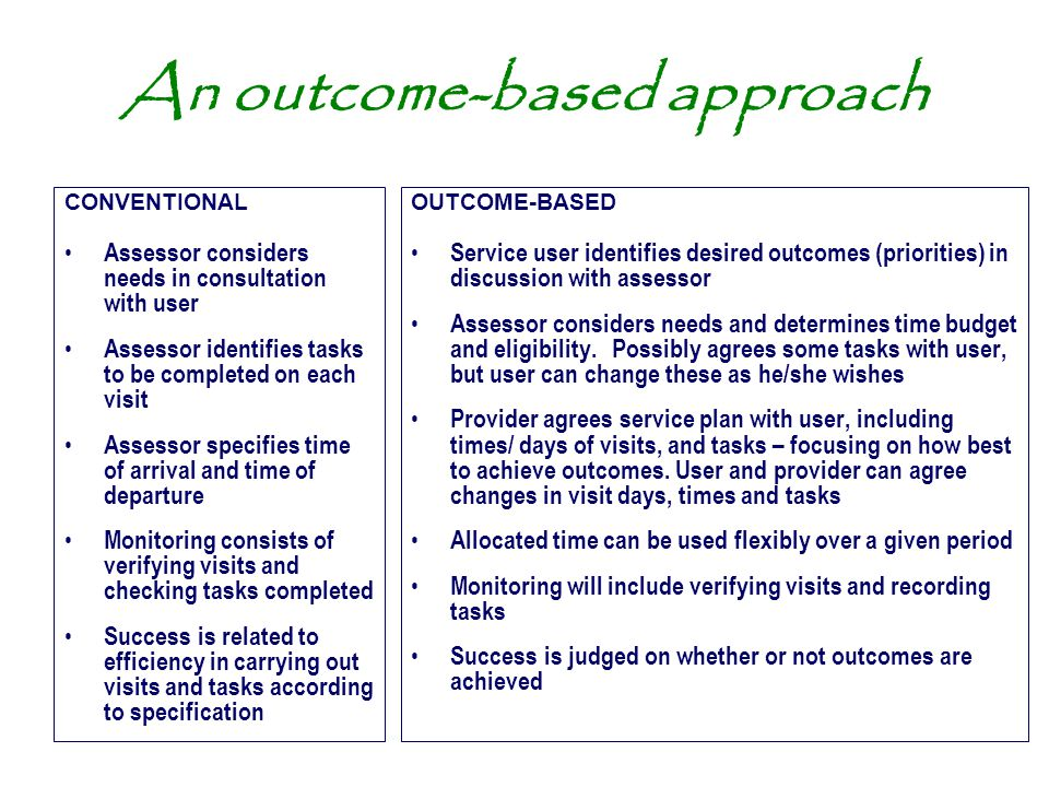 An outcome-based approach