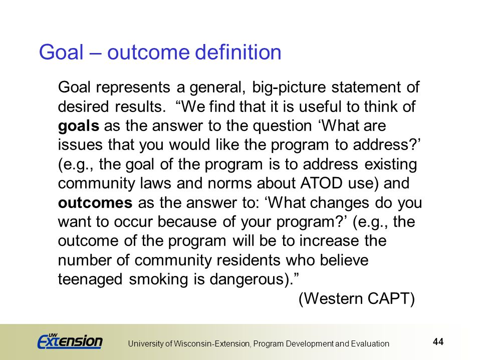 Goal – outcome definition