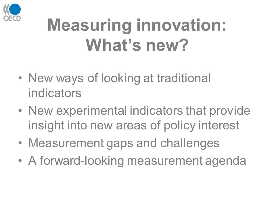 Measuring innovation: What's new