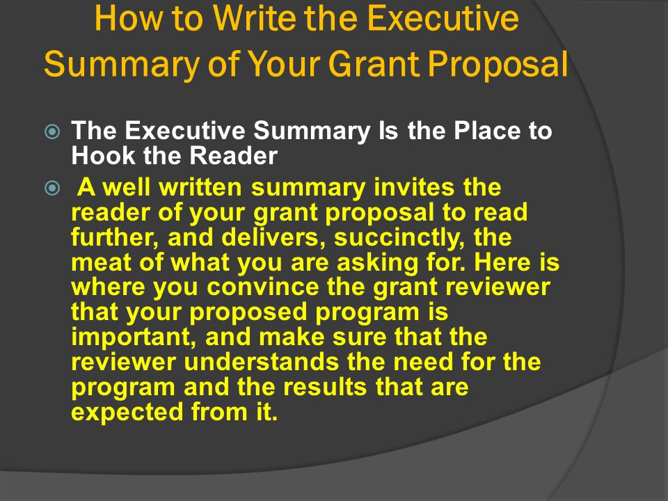 How to Write the Executive Summary of Your Grant Proposal
