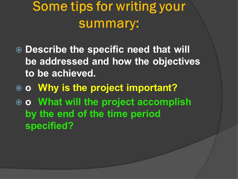 Some tips for writing your summary: