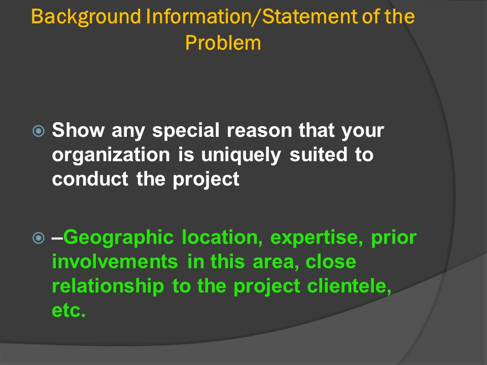 Background Information/Statement of the Problem