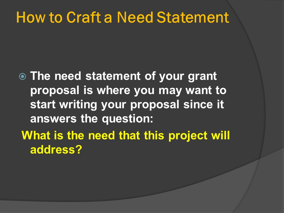 How to Craft a Need Statement