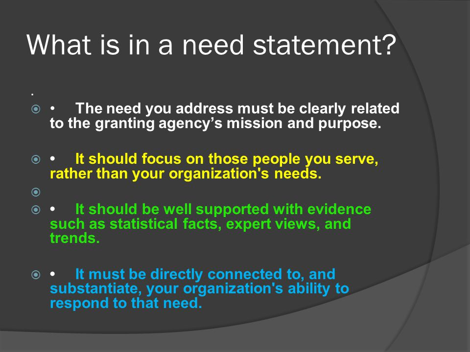 What is in a need statement