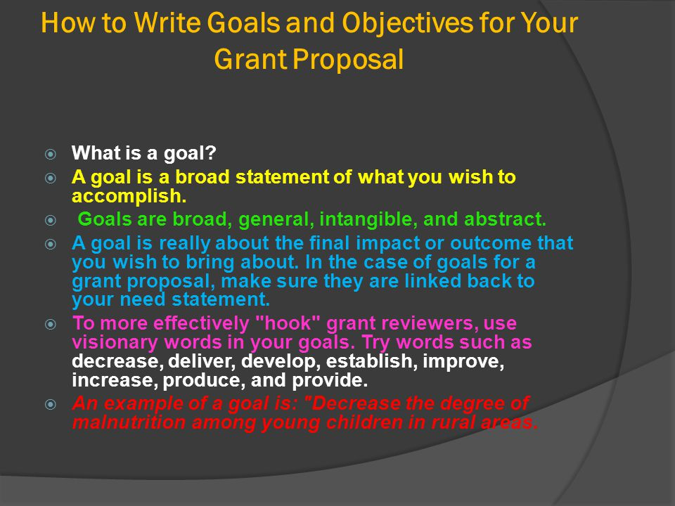 How to Write Goals and Objectives for Your Grant Proposal