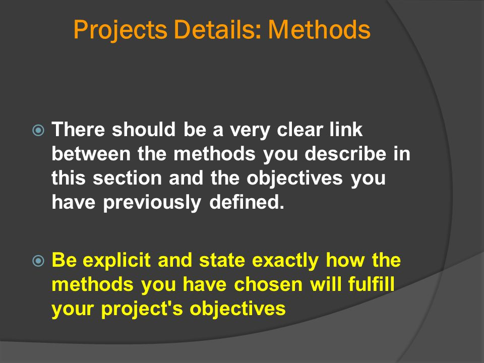 Projects Details: Methods