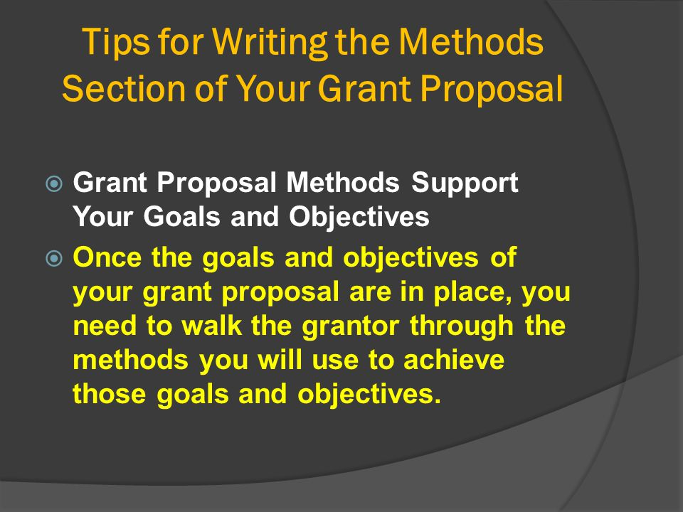 Tips for Writing the Methods Section of Your Grant Proposal