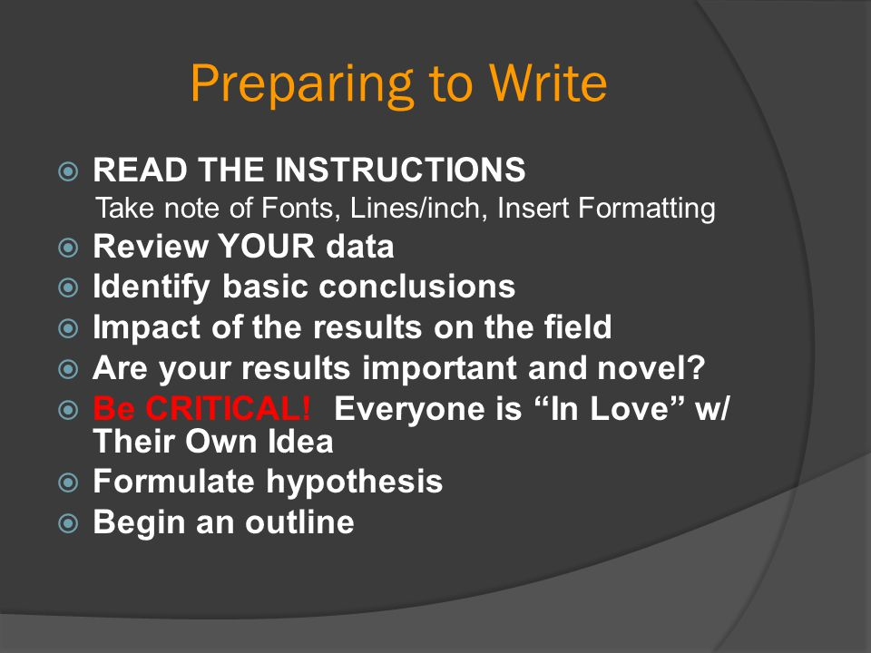 Preparing to Write READ THE INSTRUCTIONS Review YOUR data