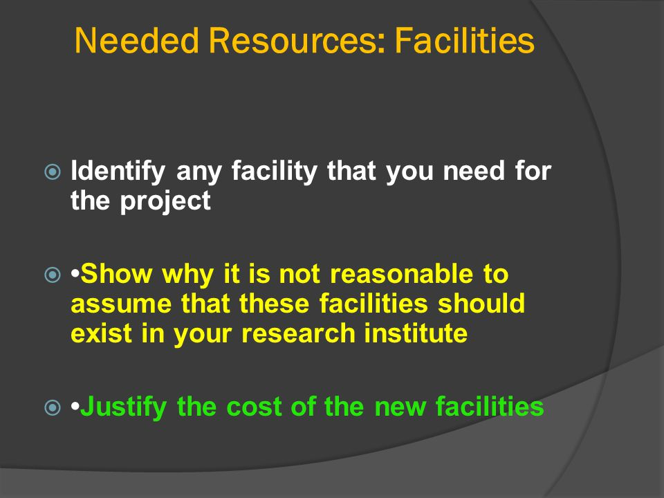 Needed Resources: Facilities