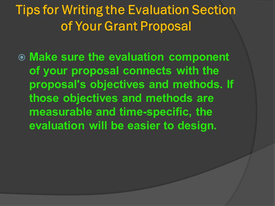 Tips for Writing the Evaluation Section of Your Grant Proposal