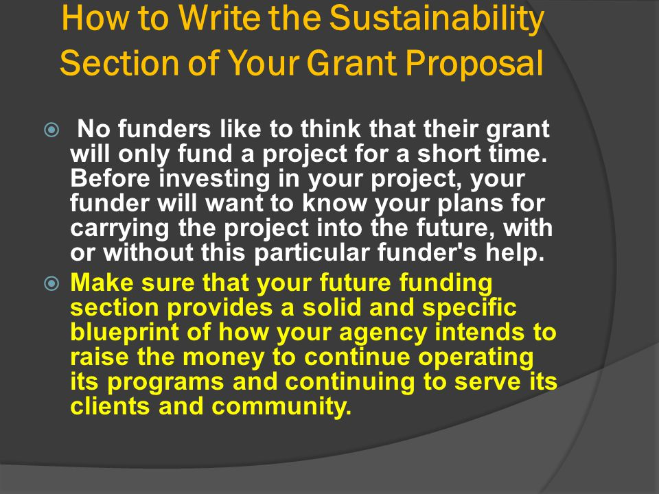 How to Write the Sustainability Section of Your Grant Proposal