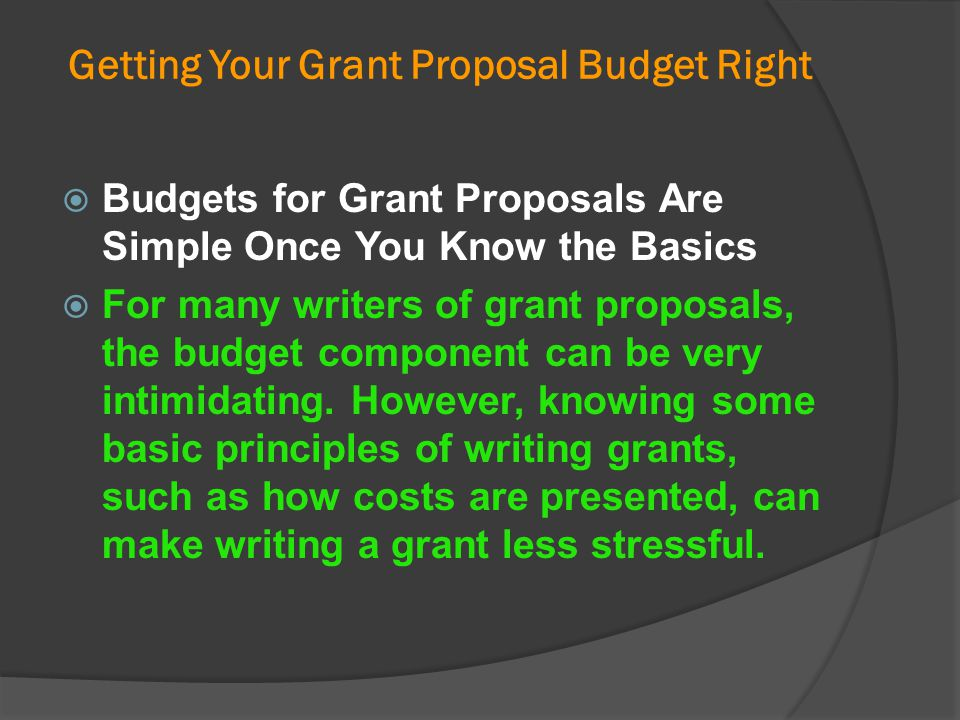 Getting Your Grant Proposal Budget Right